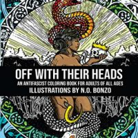 [EUA] Lançamento: Off with Their Heads: Um Livro Antifascista de Colorir para Adultos de Todas as Idades