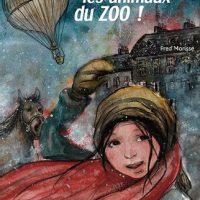"""[França] Lançamento: """"Vamos salvar os animais do zoológico!"""", de Fred Morisse"""