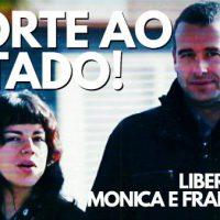 Vídeo   Morte ao Estado! - Liberdade para Mónica Caballero e Francisco Solar