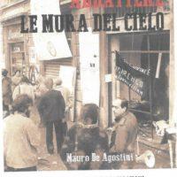 """[Itália] Trieste: apresentação do livro """"Derrubar as paredes do céu: História de anarquistas e ocupações (Milão 1975-1985)"""""""