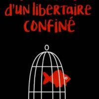 """[França] Lançamento: """"Diário de um libertário confinado"""", de Pierre Sommermeyer"""