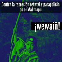 [Chile] Contra a repressão estatal e parapolicial em Wallmapu
