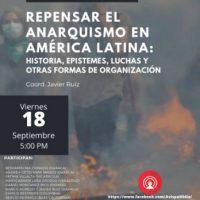 "[México] Apresentação do livro ""Repensar el anarquismo en América Latina: Historia, epistemes, luchas y otras formas de organización"""