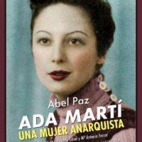"""[Espanha] Lançamento: """"Ada Martí. Una mujer anarquista"""", de Abel Paz"""
