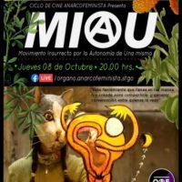 """[Chile] Ciclo de filmes anarcofeministas: """"MIAU, movimiento insurrecto por la autonomía de una misma"""" - 08 de outubro"""