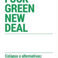"""[Espanha] Lançamento: """"Fuck Green New Deal. Colapso y alternativas: anticapitalismo y autogestión"""""""