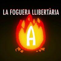 """[Espanha] """"La Foguera Llibertaria"""", novo projeto para divulgar vídeos com abordagens antiautoritárias"""