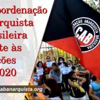 A Coordenação Anarquista Brasileira frente às eleições de 2020