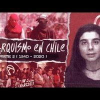 Vídeo | Anarquismo no Chile / parte II (1940-2020)