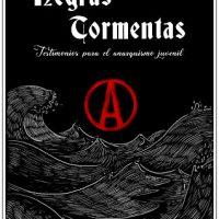 [Espanha] Negras Tormentas (Fanzine): Testemunhos para o anarquismo juvenil