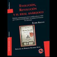"""[Argentina] Novo título de """"Utopía Libertaria"""": """"Evolución, Revolución y el ideal anárquico"""""""