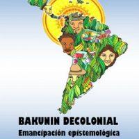 [Argentina] Folheto: Bakunin decolonial. Emancipação epistemológica ou teoria heterodoxa