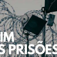 Vídeo | O Fim das Prisões