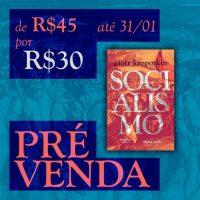"""Pré-venda do livro """"Socialismo"""" de Piotr Kropotkin"""