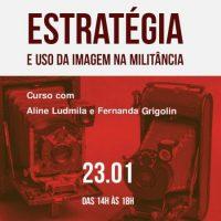 Curso | Estratégia e Uso da Imagem na Militância
