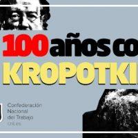 [Espanha] 100 anos com Kropotkin. Kropotkin vivo