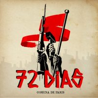 72 Dias - 150 Anos Da Comuna De Paris