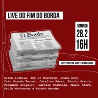Live do fim do Borda