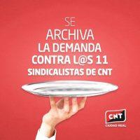 [Espanha] A juíza arquiva a demanda contra os onze sindicalistas da CNT