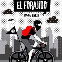 """[Chile] Lançamento: """"El forajido"""", de Jorge Enkis"""