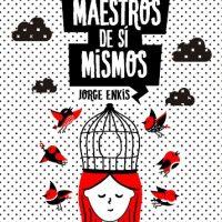 "[Chile] Lançamento: ""Maestros de si mismos"", de Jorge Enkis"