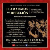 "[Chile] 07/04: Apresentação do livro ""Llamaradas de rebelión. Breve historia del anarquismo en Chile (1890-2000)"""