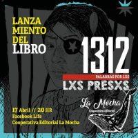 """[Chile] Lançamento do livro solidário """"1312 palabras por lxs presxs"""""""