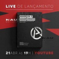 """Live de lançamento do livro """"Anarquia e Anarquismos: Práticas de liberdade entre histórias de vida (Brasil/Portugal)"""""""