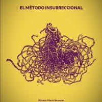 """[Chile] """"O método insurrecional"""""""