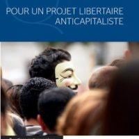 """[França] Lançamento: """"Por um projeto libertário anticapitalista"""""""