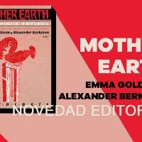 [Espanha] Lançamento: Mother Earth. A voz do anarquismo na América do Norte