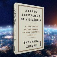 """Em """"Capitalismo de Vigilância"""" Shoshana Zuboff discute a exploração de nossos dados"""