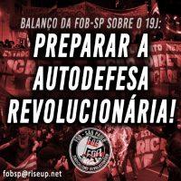 """Balanço da FOB-SP sobre o ato de 19 de junho: """"Que daqui para frente seja ainda maior e mais forte!"""""""