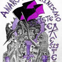 O anarcofeminismo sempre foi, é e será RESISTÊNCIA.