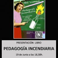 """[Espanha] Apresentação do livro """"Pedagogía Incendiaria"""""""