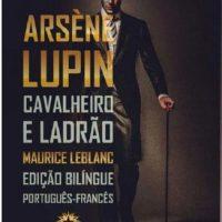 Landmark publica edição bilíngue de 'Arsène Lupin', um ladrão refinado e anarquista
