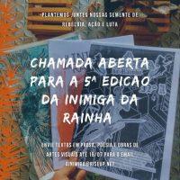 Chamada para participação na 5º edição da revista anarcofeminista A Inimiga da Rainha!