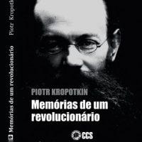 """Lançamento: """"Memórias de um revolucionário"""", de Piotr Kropotkin"""