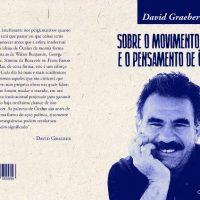 """Lançamento: """"Sobre o movimento curdo e o pensamento de Öcalan"""", de David Graeber"""
