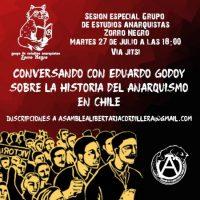 [Chile] Grupo de estudos Zorro Negro: conversando com Eduardo Godoy sobre a história do anarquismo no Chile – 27 julho