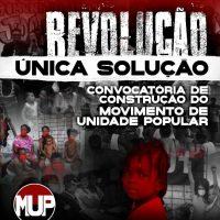 Revolução, única solução: Convocatória de Construção do Movimento de Unidade Popular