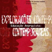 Lançamento | Educação Anarquista: Explorações contemporâneas