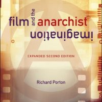 "[EUA] Lançamento: ""Film and the Anarchist Imagination"", de Richard Porton"