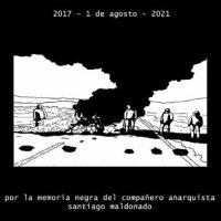 [Argentina] Buenos Aires: A 4 anos da morte do companheiro anarquista Santiago Maldonado