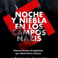 """[Espanha] Lançamento: """"Noche y Niebla en los campos nazis"""", de Mónica G. Álvarez"""