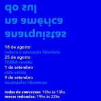 Evento virtual | Anarquistas na América do Sul (18 de agosto a 9 de setembro)