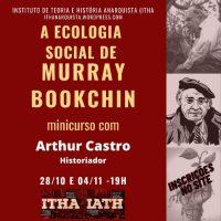 """Minicurso gratuito: """"A Ecologia Social de Murray Bookchin"""""""