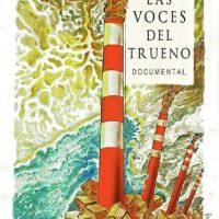 "[Chile] Mini-documentário: ""Las voces del trueno"""