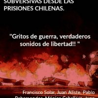 Palavras anárquicas e subversivas desde as prisões chilenas