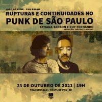 """Papo de Punk   """"Rupturas e continuidades no punk de São Paulo"""""""